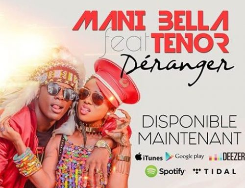 Video: Mani Bella Ft. Tenor – Déranger