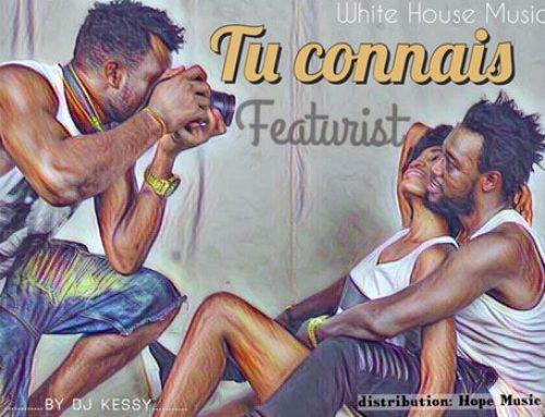 Video : Featurist – Tu Connais (Prod. By Dj Kessy)