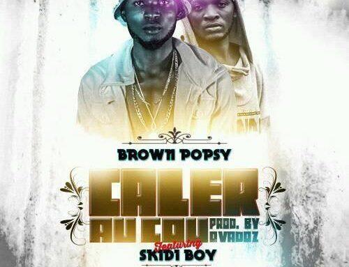 Download: Brown Popsy – Caler Au Cou ft Skidi Boy