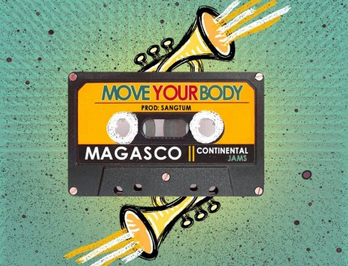 Download: Magasco – Move Your Body (Prod. by Sangtum)