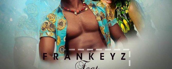 Frankeyz ft Museba [237showbiz.com]
