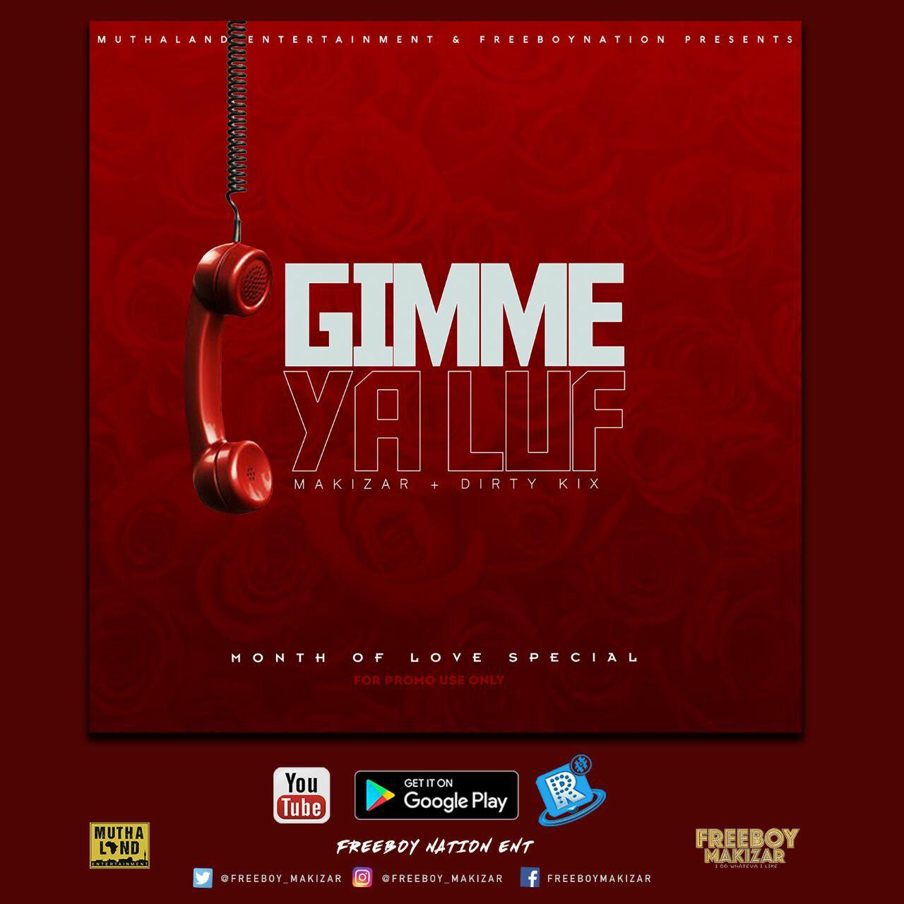 Audio + Download: Makizar ft Dirty Kix – Gimmie Ya Luf – Cameroon's