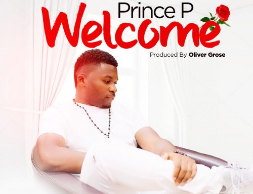 Video + Download: Welcome – Prince P (Prod. by Oliver Grose)