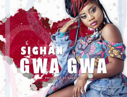 Audio + Download: Sighan – Gwa Gwa ( Prod. Sangtum)
