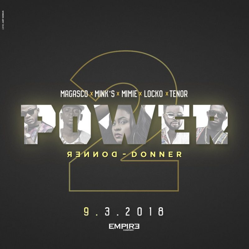 Magasco X Tenor X Mimie X Locko X Minks - Power(Donner Donner)