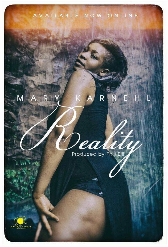 Mary Karnehl Realiy - #Cameroon: Music: Mary Karhnel – Reality (Prod. by Phillbillbeatz)
