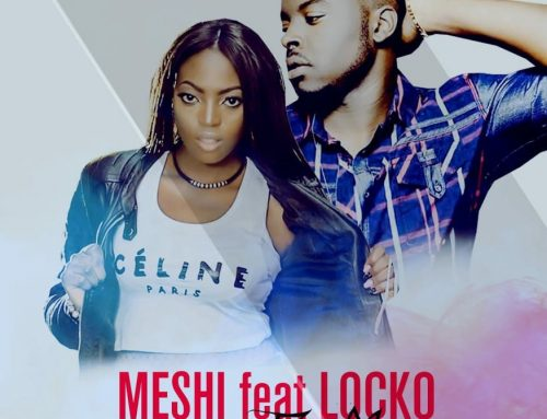 "Video + Download : Meshi Ft Locko  – ""Come for me"""