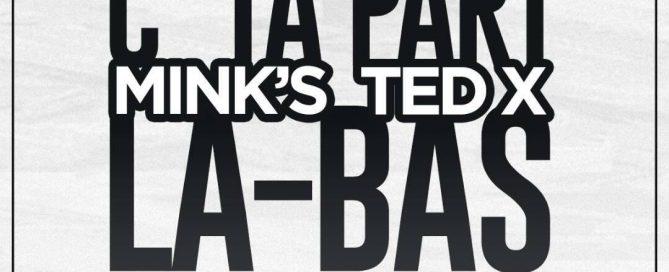 C'ta Part - Mink's ft TedX