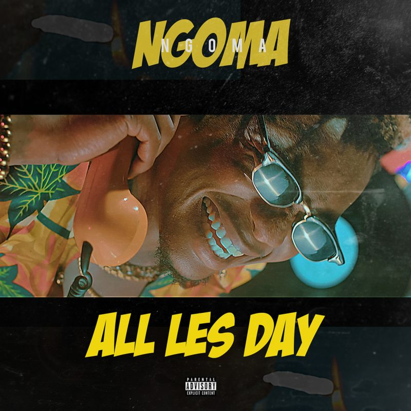 Ngoma All les day artwork 800x800 - #Cameroon: Video: Ngoma – All Les Day (Prod. by Dijaykarl)