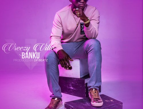Vreezy Ville relaunches his career with two new singles, Sankpata and Banku.