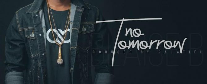 Blaise B - No Tomorrow