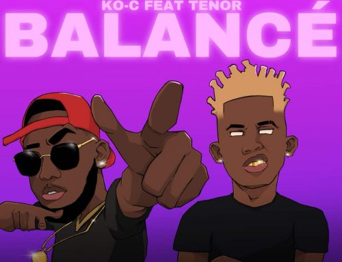 Video + Download: Ko-C ft Tenor – Balance (Prod. by  MrMusic)