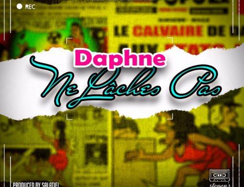 """Daphne  releases an impressive new song """" Ne Lâches Pas""""  (Prod. by Salatiel)"""