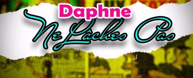 Daphne - Ne laches Pas