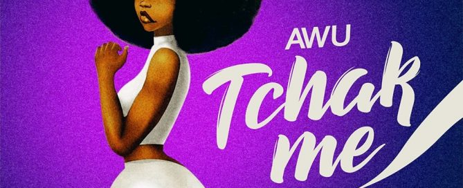 Awu - Tchak Me