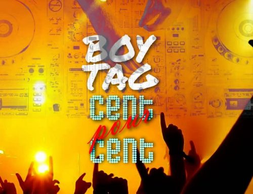 Audio + Download: Boy Tag – Cent Pour Cent (Prod. By CFX)