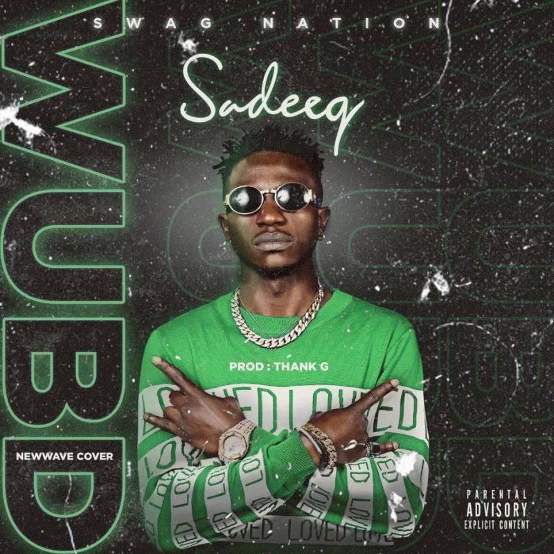 Sadeeq- WUBD