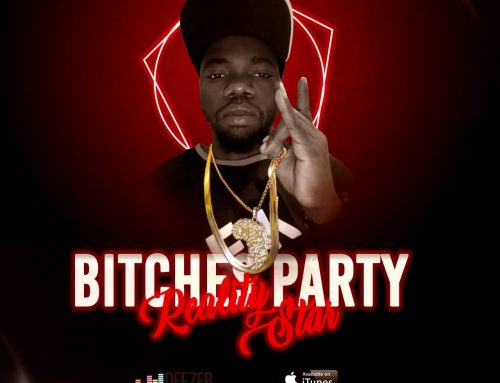 Audio + Download: Realitystar – Bitches Party (Prod. By DJ Knory)