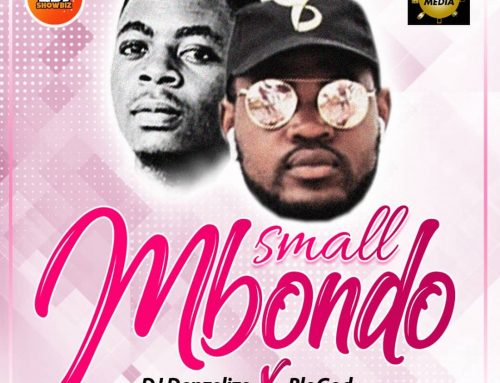 Audio + Download: DJ Denzelize – Small Mbondo ft. BloGod (Mixed By Eno On The Trck)