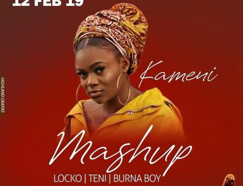 "Video + Download: Kameni – MashUp ""Locko x Teni x Burna Boy"" (Prod. By Big Joe)"