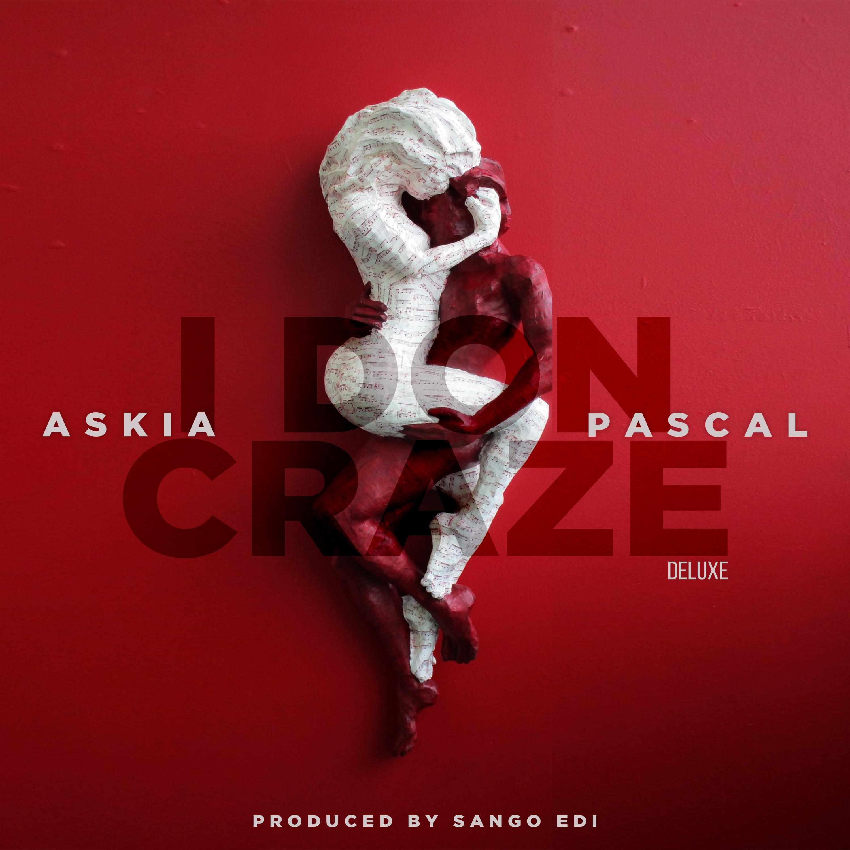 Audio Leak Askia Ft Pascal I Don Craze Prod By Sango Edi