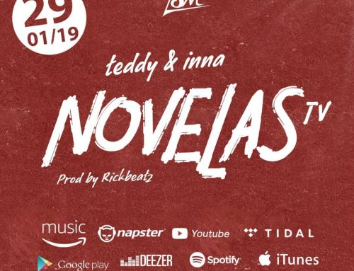 Video + Download: TEDDY & INNA – NOVELAS TV (Prod. by Rickbeatz)