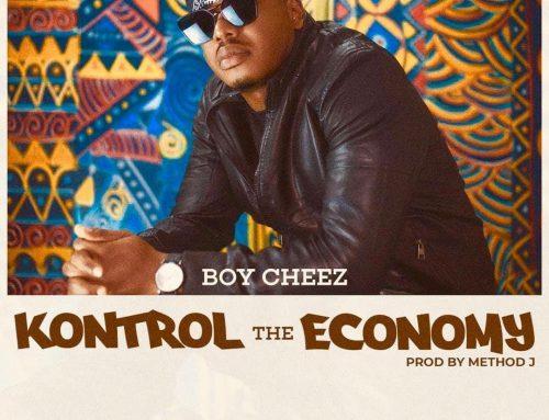 Video + Download: Boy Cheez – Kontrol The Economy (Prod. By Method J)