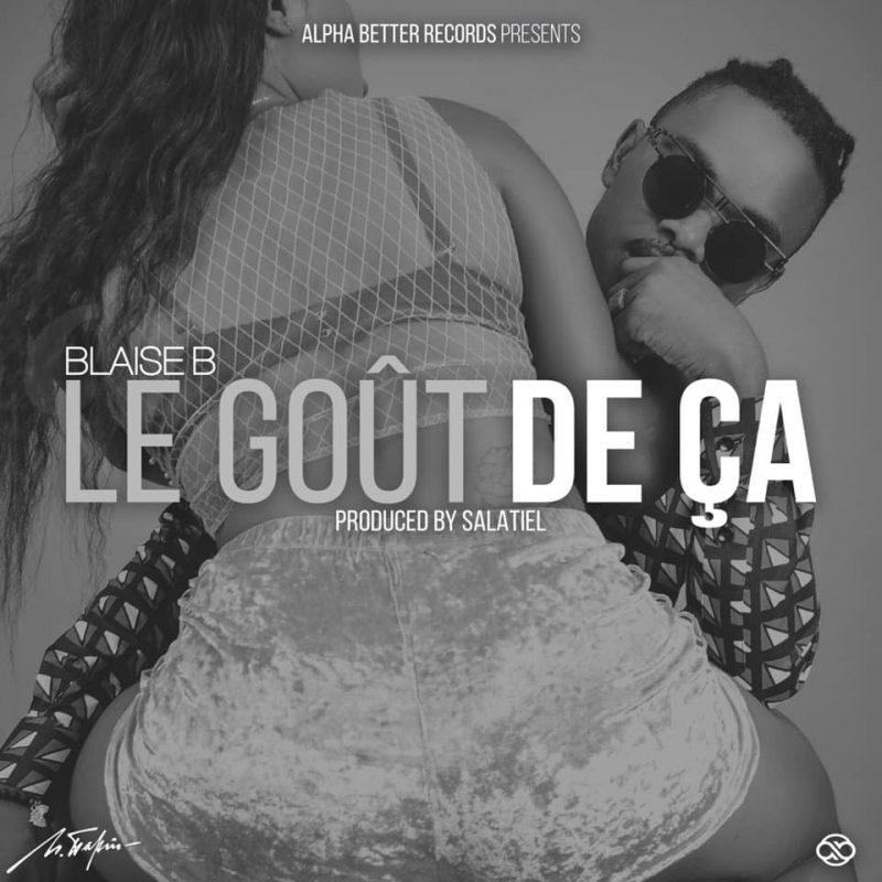 Blaise B - Le Gout De Ca