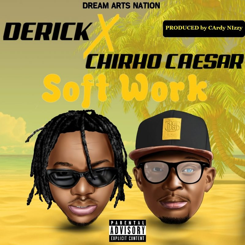 Derick ft Chirho - Soft Work
