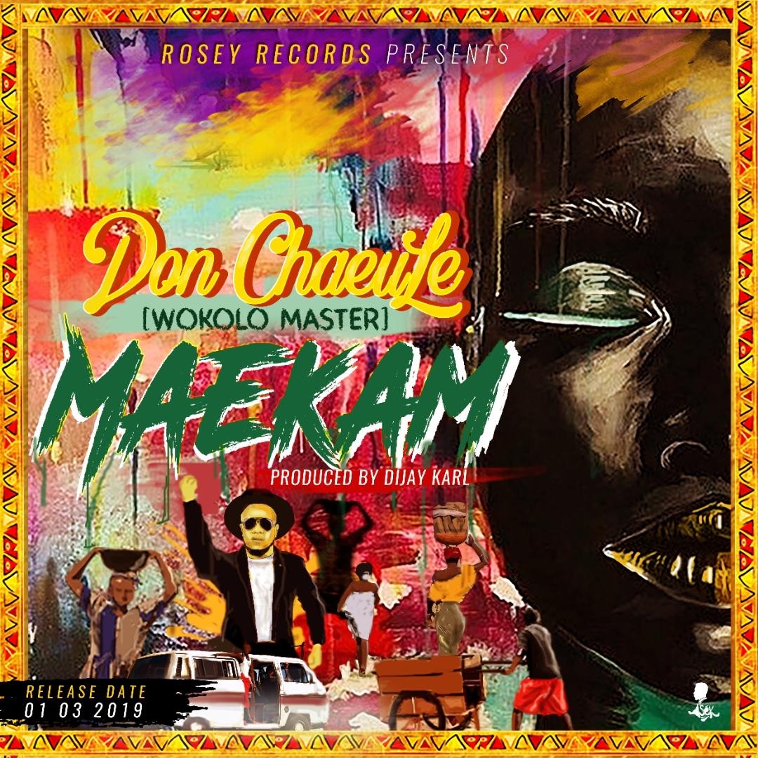 Audio + Download: Don ChaeuLe – Maekam (Prod  By Dijay Karl