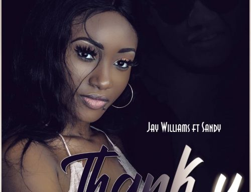 Video + Download: Jay Williams – Thank You Feat. Sandy ( Directed By Adah Akenji)