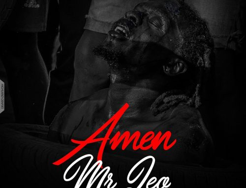 AUDIO + DOWNLOAD : Mr Leo – Amen (Prod. by Bigjoe)