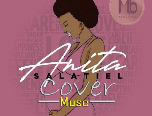 Audio + Download : Muse – Anita Cover (Prod. by Salatiel)