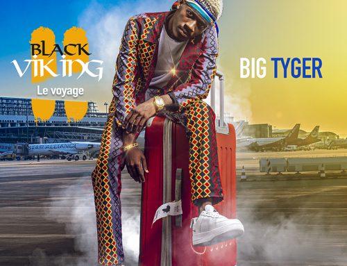 """Big Tyger lâche son deuxième album intitulé """"Black Viking, le Voyage"""