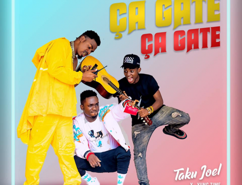 Video + Download: Taku Joel – Ça Gâte Ça Gâte FT Yung Time X Marc Cedric (Pros. By DJ Glenny)