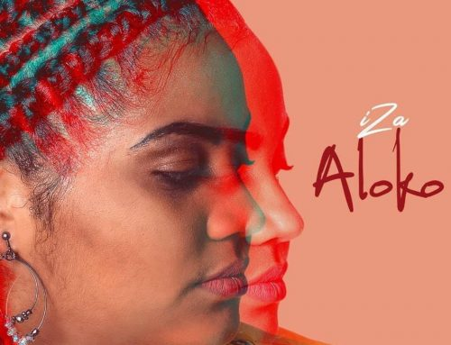 Video + Download: IZA – Aloko (Prod. By Ekie Bozeur & DJ Kriss)