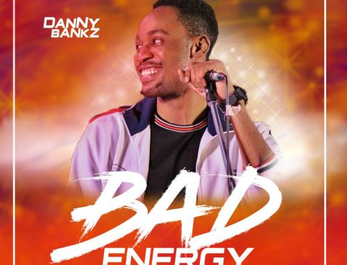 Audio + Download: Danny Bankz – Bad Energy (Prod. By Legendary Soulz)