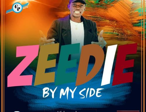 New Video  : ZEEDIE – BY MY SIDE (Produced By ZOOBEHEE )