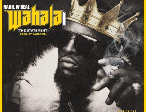 Audio + Download: Nabil IV Real – Wahala 1 (The Statement) (Prod. By Sango Edi)