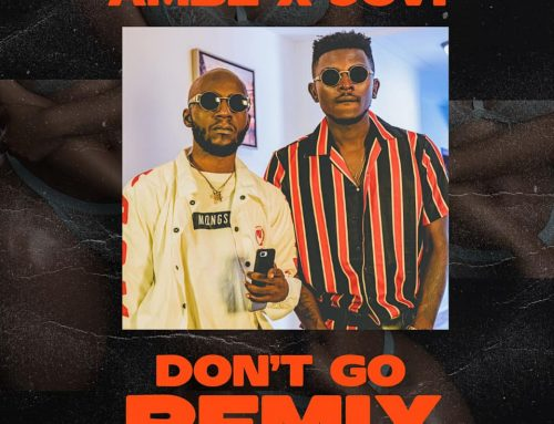 New Video + Download : Ambe ft Jovi – Don't Go Remix