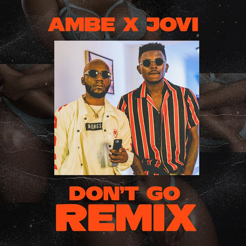 Ambe ft Jovi - Don't Go
