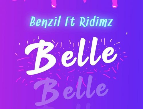 Video + Download: BenZil – Belle FT RIDIMZ (Prod. By Tony EF)