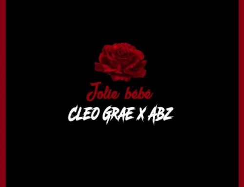 Audio + Download: Cleo Grae FT Abz – Jolie Bebe (Prod. By Abz)