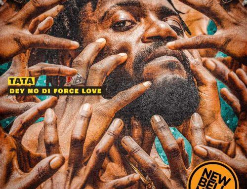 """Cameroonian Rapper TATA Drops Debut Album """"Dey No Di Force Love"""""""