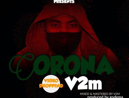 Video + Download: V2m – Corona Virus (Prod. By Godema)