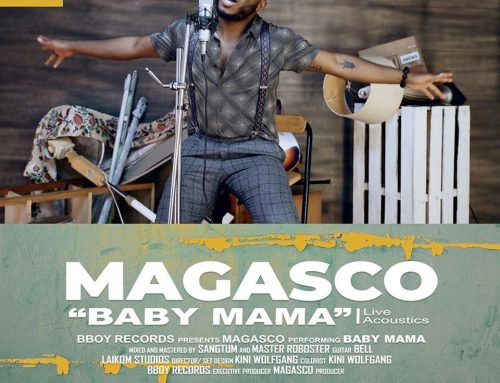 Video + Download: Magasco – Baby Mama_Acoustic Version (Master Roboster)