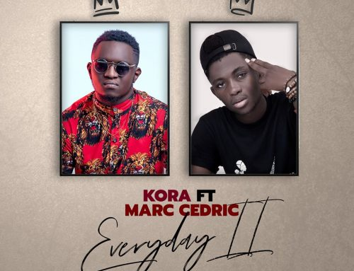 Audio + Download: Kora FT Marc Cedric – Everyday II (Prod. By Kora & Jayon OTB)