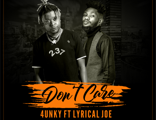 'Don't care' by 4unky featuring lyrical Joe