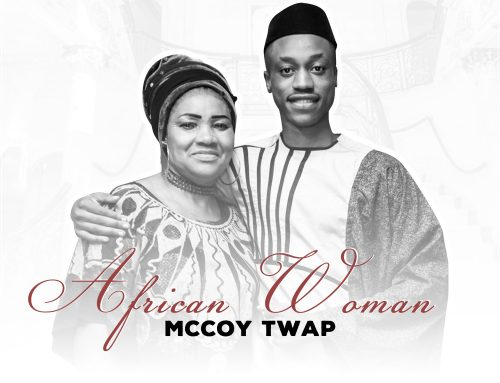 "KEBOH announces the Debut Release ""AFRICAN WOMAN""by Mccoy TWAP"