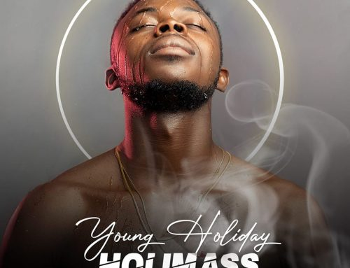 Video + Download: Young Holiday – Holimass (Prod. By DJ Waxy)
